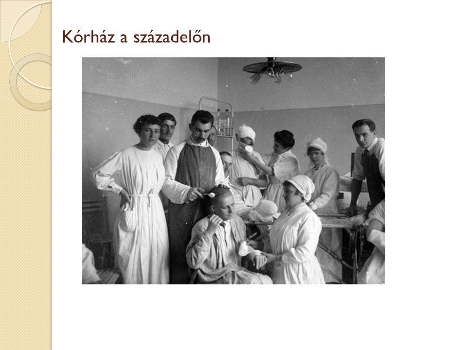 Kórház a századelőn