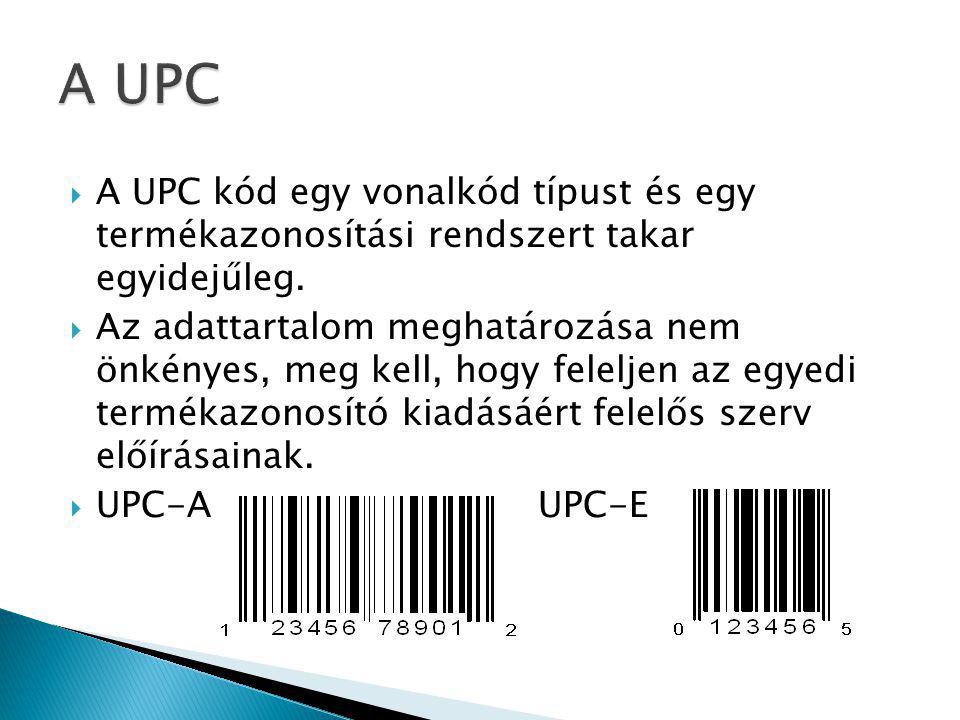  A UPC kód egy vonalkód típust és egy termékazonosítási rendszert takar egyidejűleg.