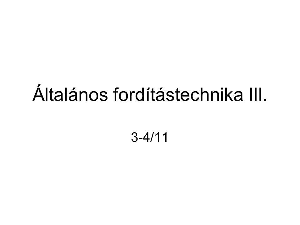 Általános fordítástechnika III. 3-4/11