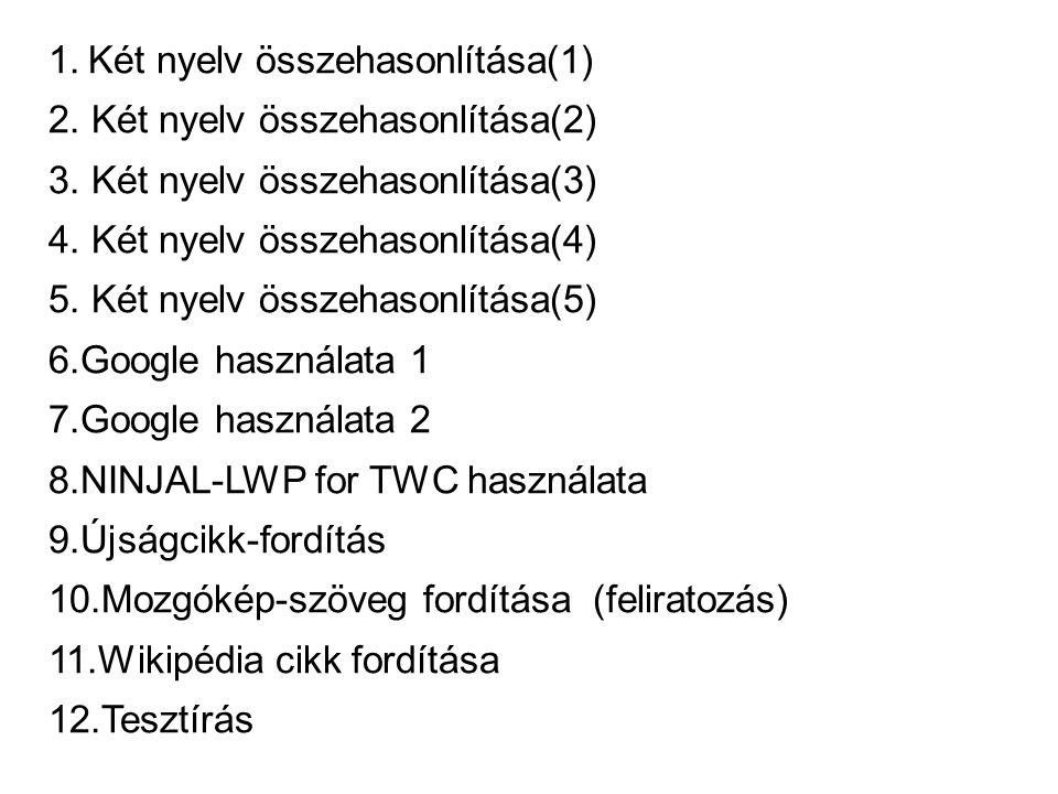 1.Két nyelv összehasonlítása(1) 2. Két nyelv összehasonlítása(2) 3.
