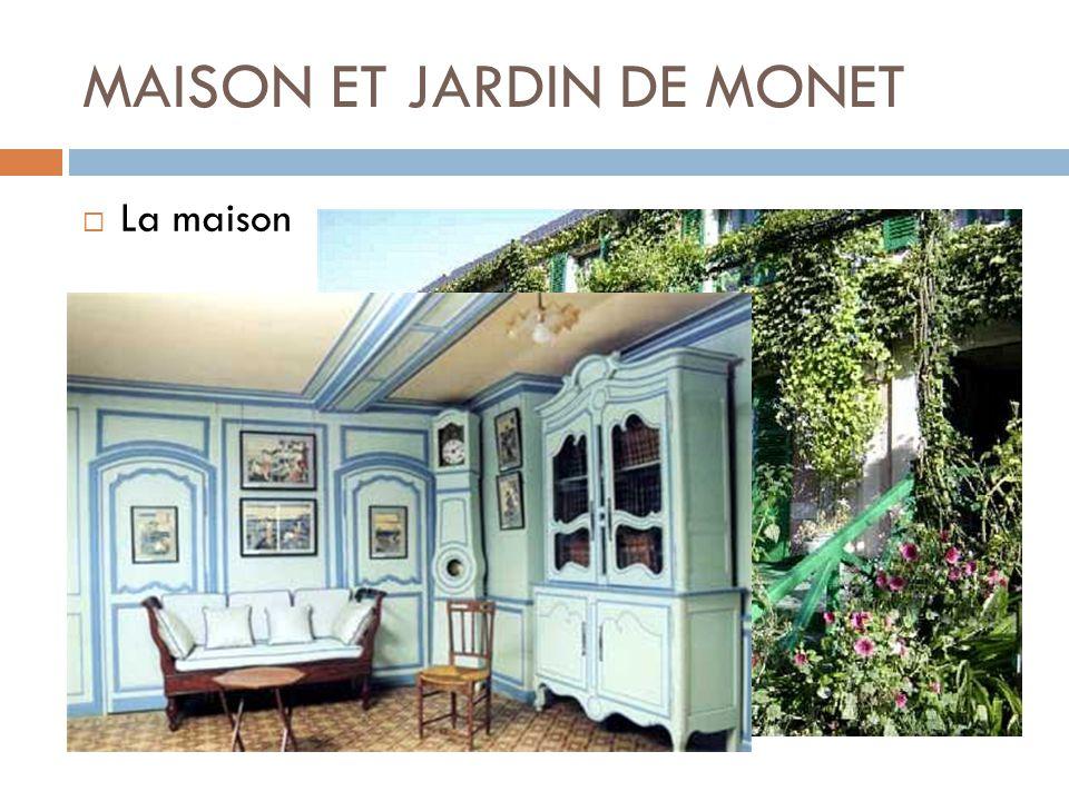 MAISON ET JARDIN DE MONET  La maison