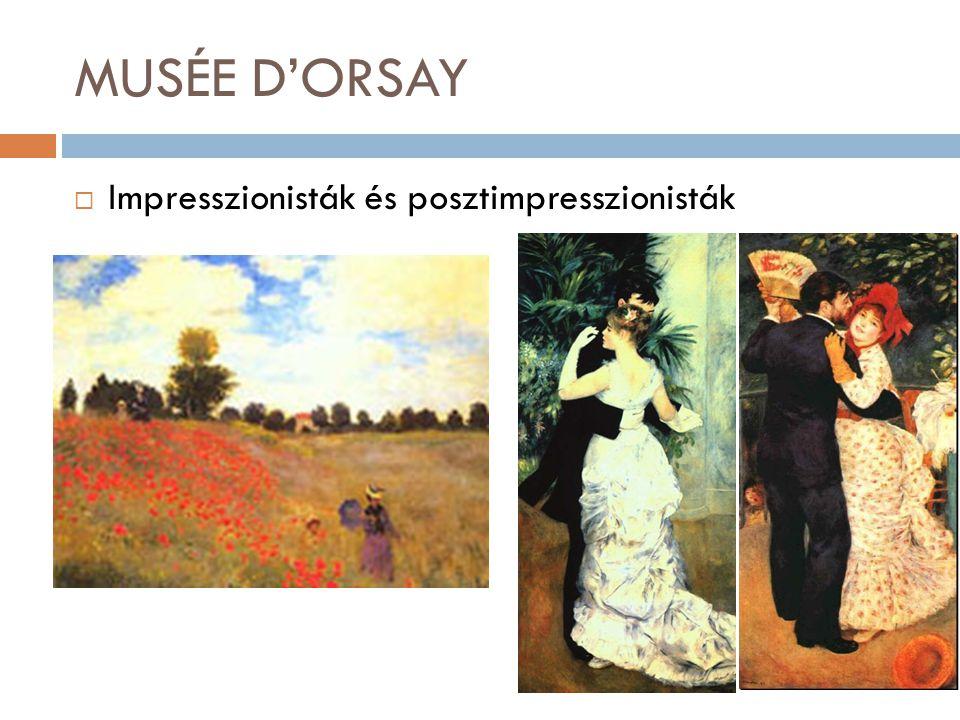 MUSÉE D'ORSAY  Impresszionisták és posztimpresszionisták