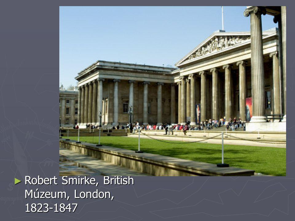Anglia ► Robert Smirke, British Múzeum, London, 1823-1847