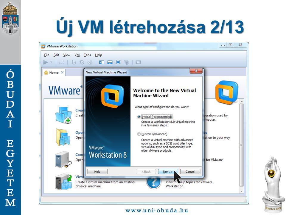 Új VM létrehozása 13/13 Indítsuk újra a virtuális gépet, ekkor már a kiválasztott CD képről fog a rendszer elindulni