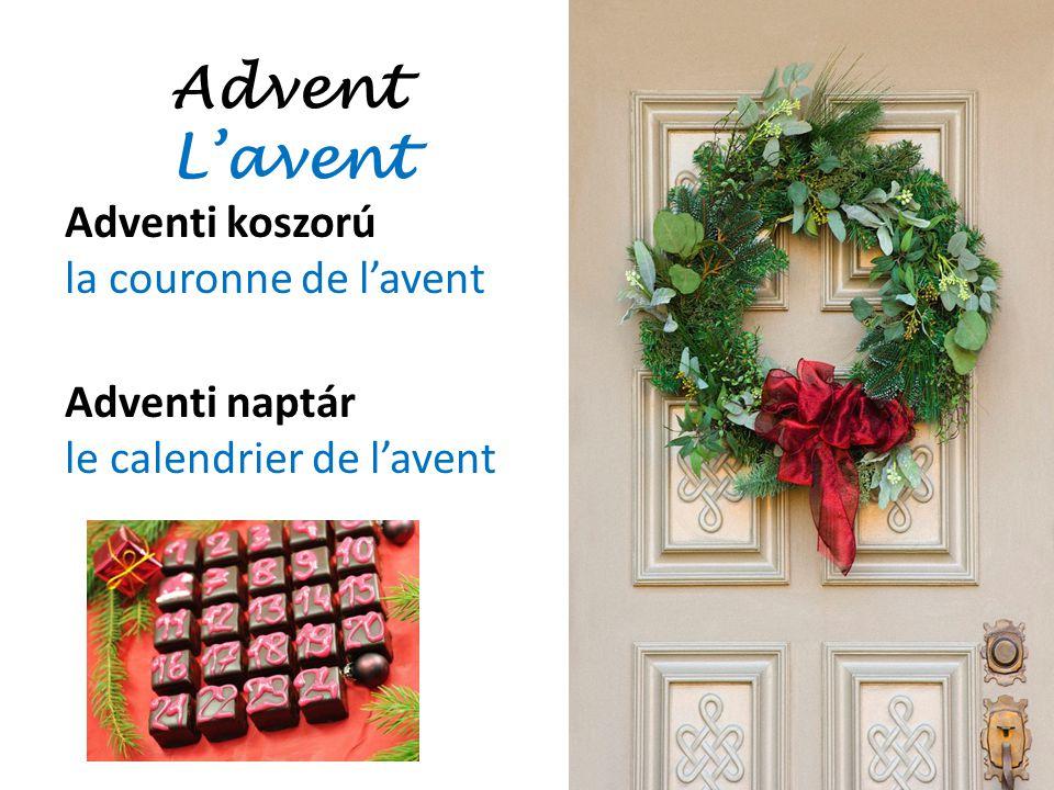 Advent L'avent Adventi koszorú la couronne de l'avent Adventi naptár le calendrier de l'avent