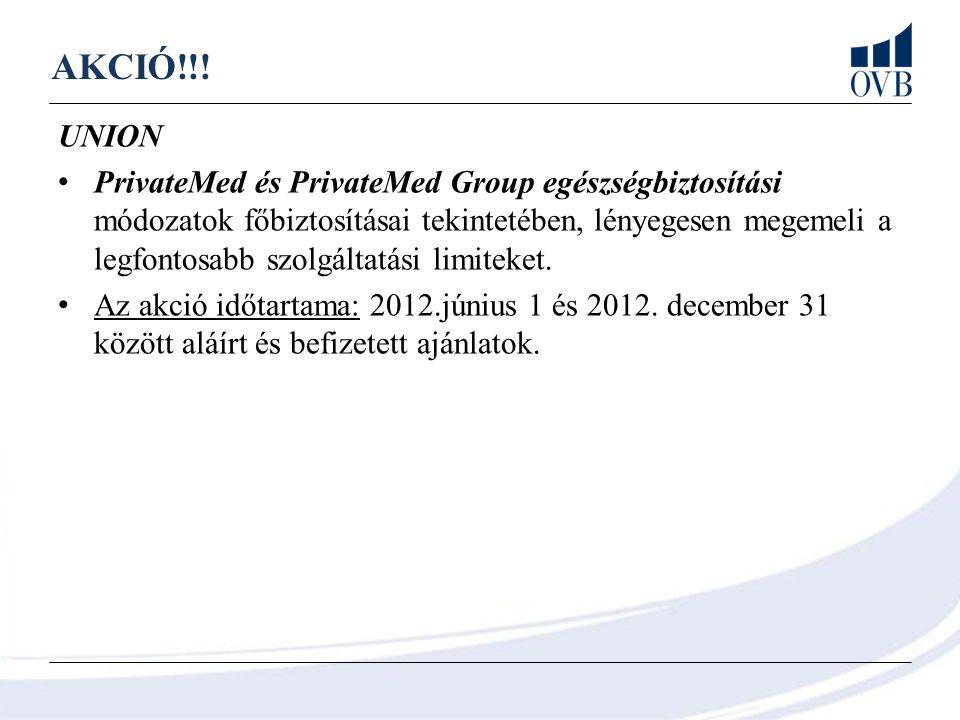 AKCIÓ!!! UNION PrivateMed és PrivateMed Group egészségbiztosítási módozatok főbiztosításai tekintetében, lényegesen megemeli a legfontosabb szolgáltat