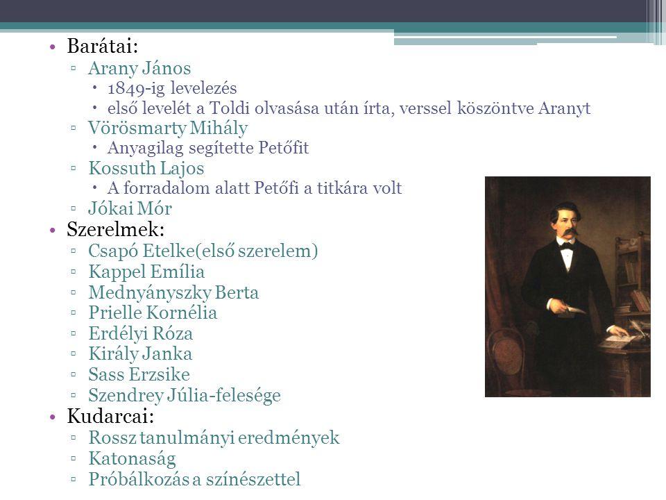 Barátai: ▫Arany János  1849-ig levelezés  első levelét a Toldi olvasása után írta, verssel köszöntve Aranyt ▫Vörösmarty Mihály  Anyagilag segítette