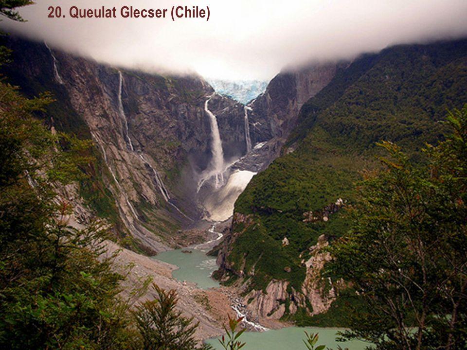 20. Queulat Glecser (Chile)