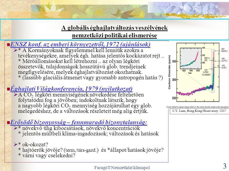 FaragóT:Nemzetközi klímapol 4 A globális válaszok meghatározására irányuló pol.