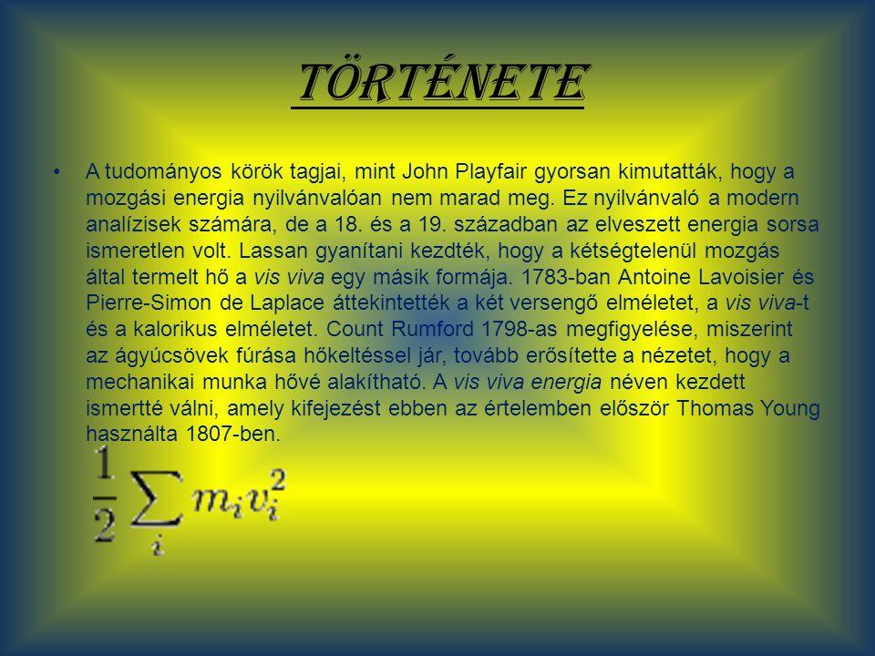 Energia megmaradás gravitációs mez ő ben Egy mechanikai rendszer teljes (E) energiája egyenlő a (K) kinetikus energia és (U) potenciális energia összegével.