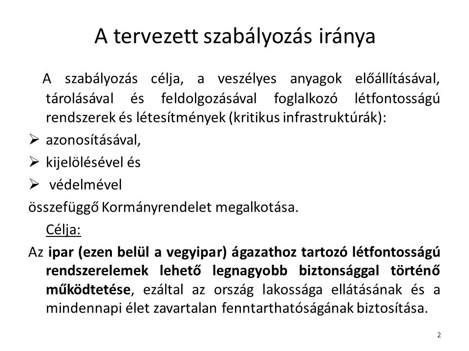 3 Jogszabályi háttér  A létfontosságú rendszerek és létesítmények azonosításáról, kijelöléséről és védelméről szóló 2012.