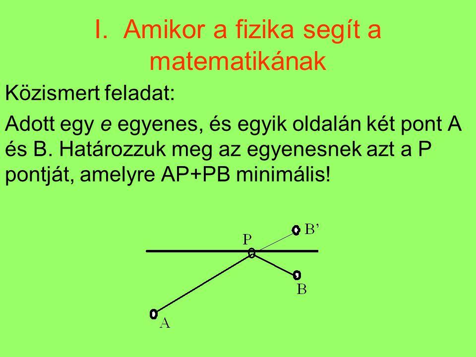 Milyen P pontra PA 2 +PB 2 +PC 2 minimális.