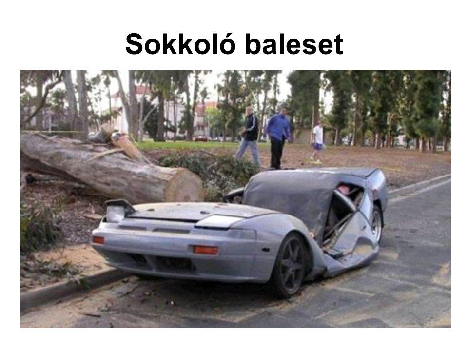 Sokkoló baleset
