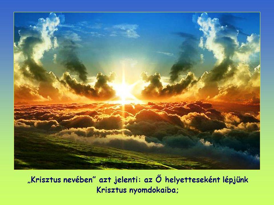 … Krisztus nevében kérünk: engesztelődjetek ki az Istennel!