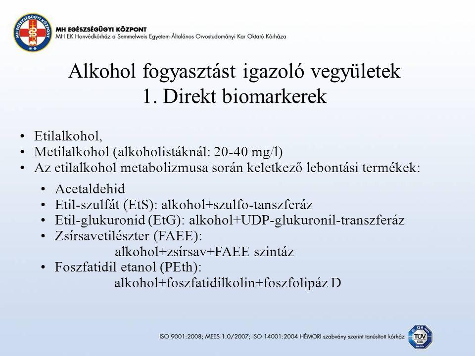 Alkohol fogyasztást igazoló vegyületek 1.