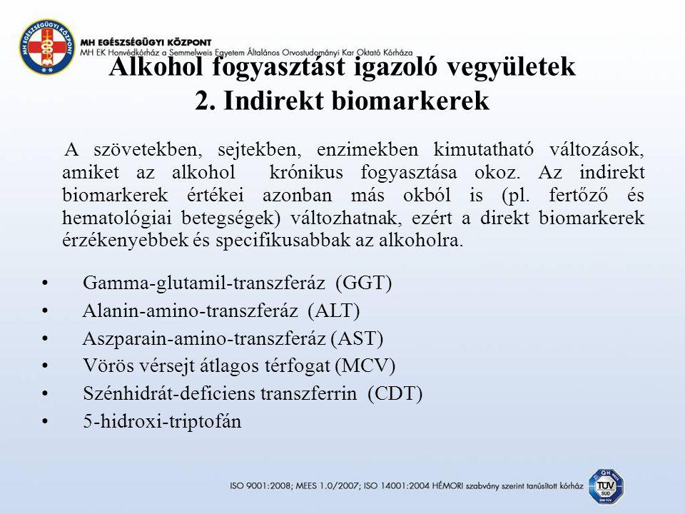 Alkohol fogyasztást igazoló vegyületek 2.