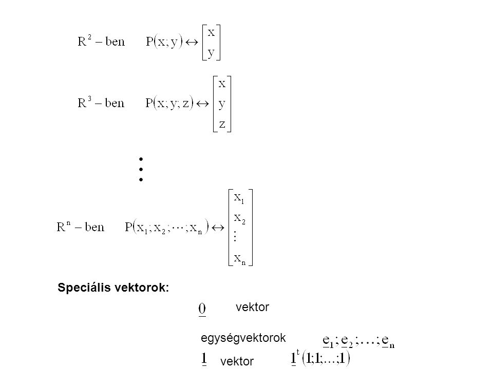 Definíció: A lineáris térben felvehető lineárisan független vektorok maximális számát a lineáris tér dimenziójának nevezzük.
