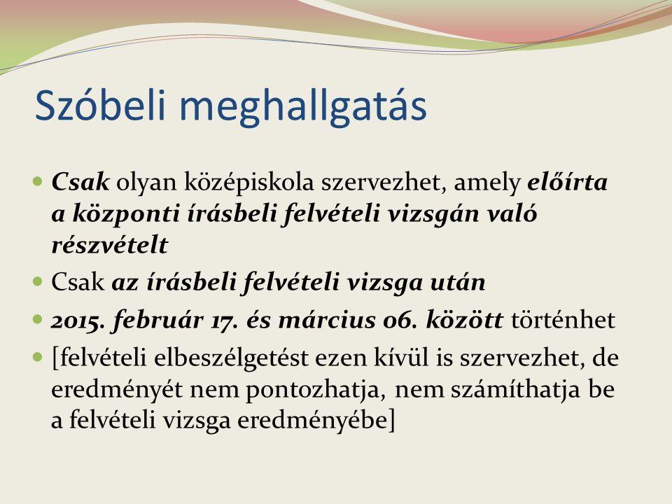 Az írásbeli vizsga tartalma Magyar nyelvi és matematikai kompetenciák felmérése Központilag kiadott felmérőlapok Egységes követelményrendszer Országosan egységes eljárásrend