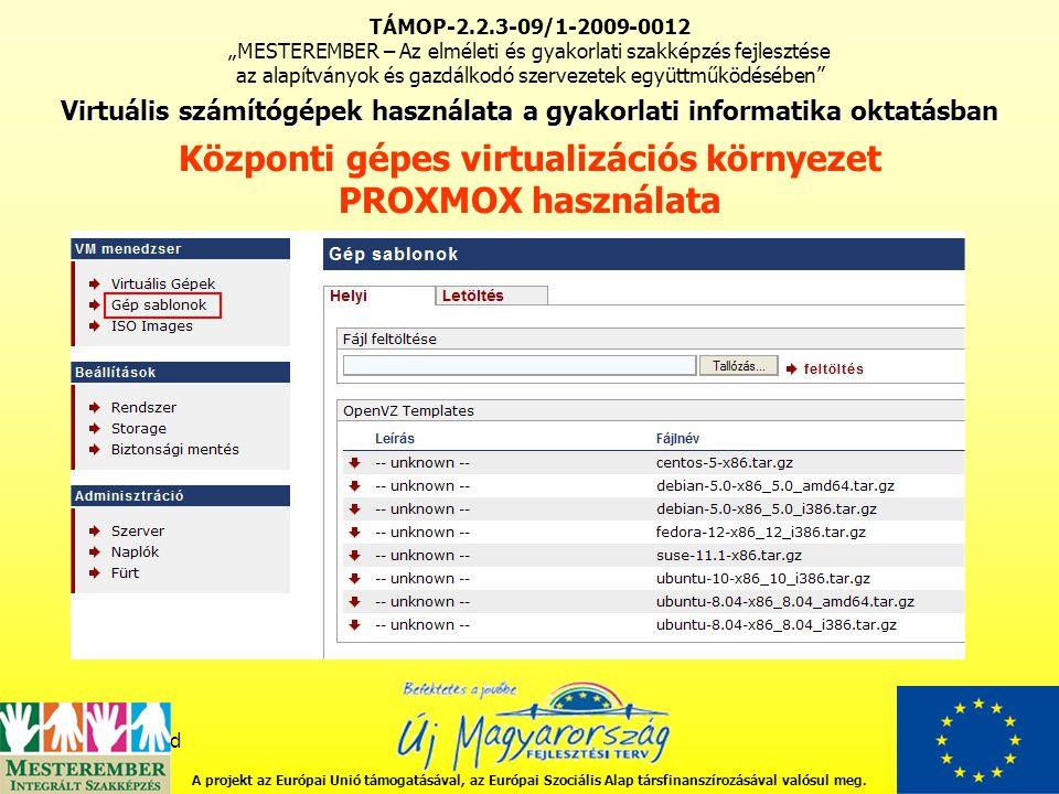 fddfgdfgdfgd http://download.openvz.org/template/precreated/ A projekt az Európai Unió támogatásával, az Európai Szociális Alap társfinanszírozásával valósul meg.