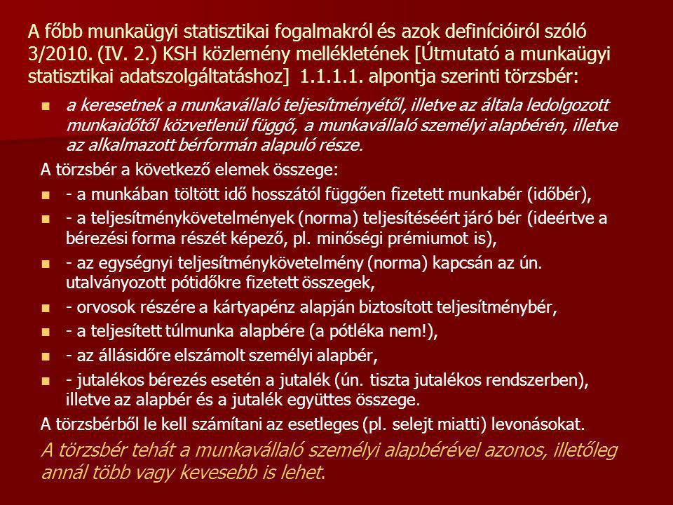 A főbb munkaügyi statisztikai fogalmakról és azok definícióiról szóló 3/2010.