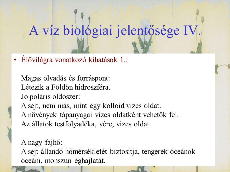 A víz biológiai jelentősége IV.