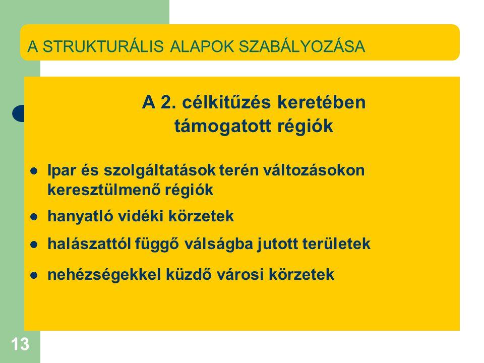 13 A STRUKTURÁLIS ALAPOK SZABÁLYOZÁSA A 2.
