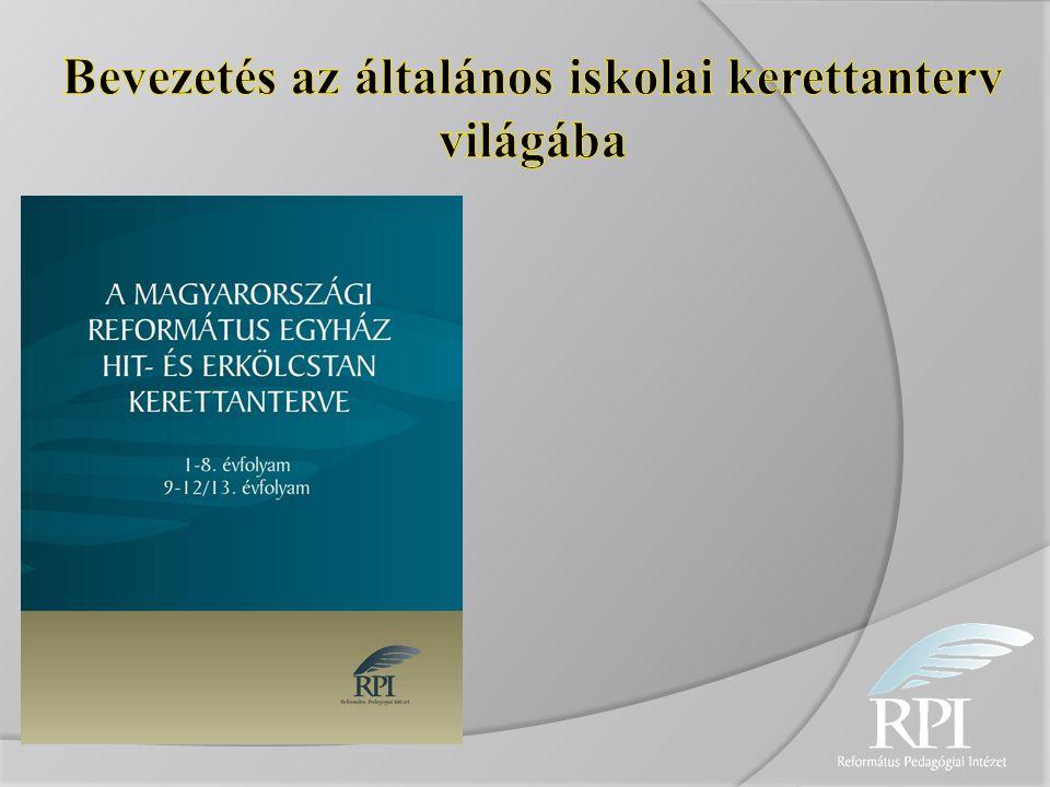 Kerettanterv felépítése Pedagógiai koncepció 1.Időkeretek 2.