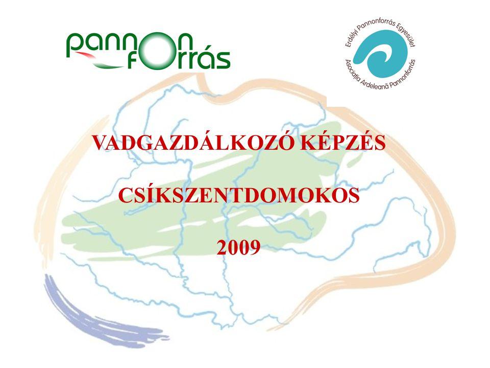 VADGAZDÁLKOZÓ KÉPZÉS CSÍKSZENTDOMOKOS 2009