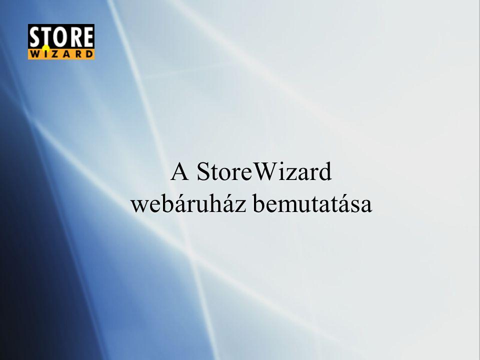 A StoreWizard webáruház bemutatása