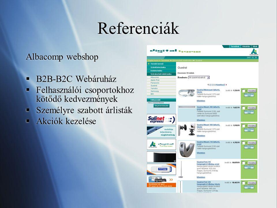 Referenciák Albacomp webshop  B2B-B2C Webáruház  Felhasználói csoportokhoz kötődő kedvezmények  Személyre szabott árlisták  Akciók kezelése Albacomp webshop  B2B-B2C Webáruház  Felhasználói csoportokhoz kötődő kedvezmények  Személyre szabott árlisták  Akciók kezelése