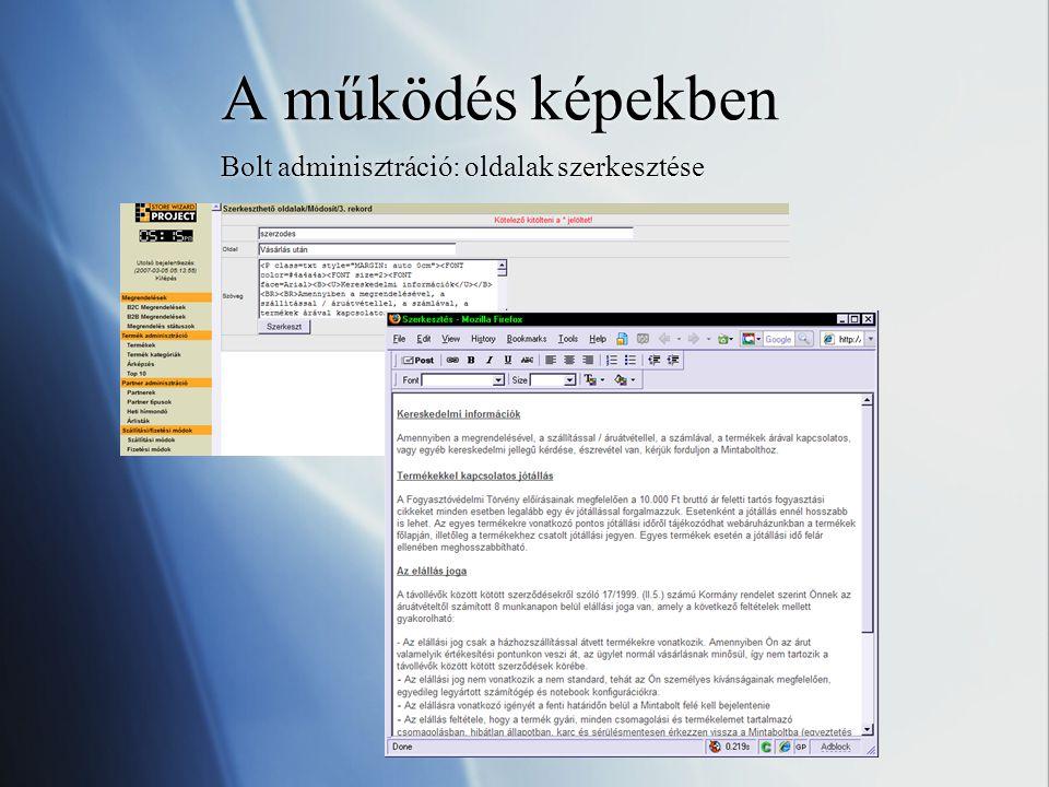 A működés képekben Bolt adminisztráció: oldalak szerkesztése