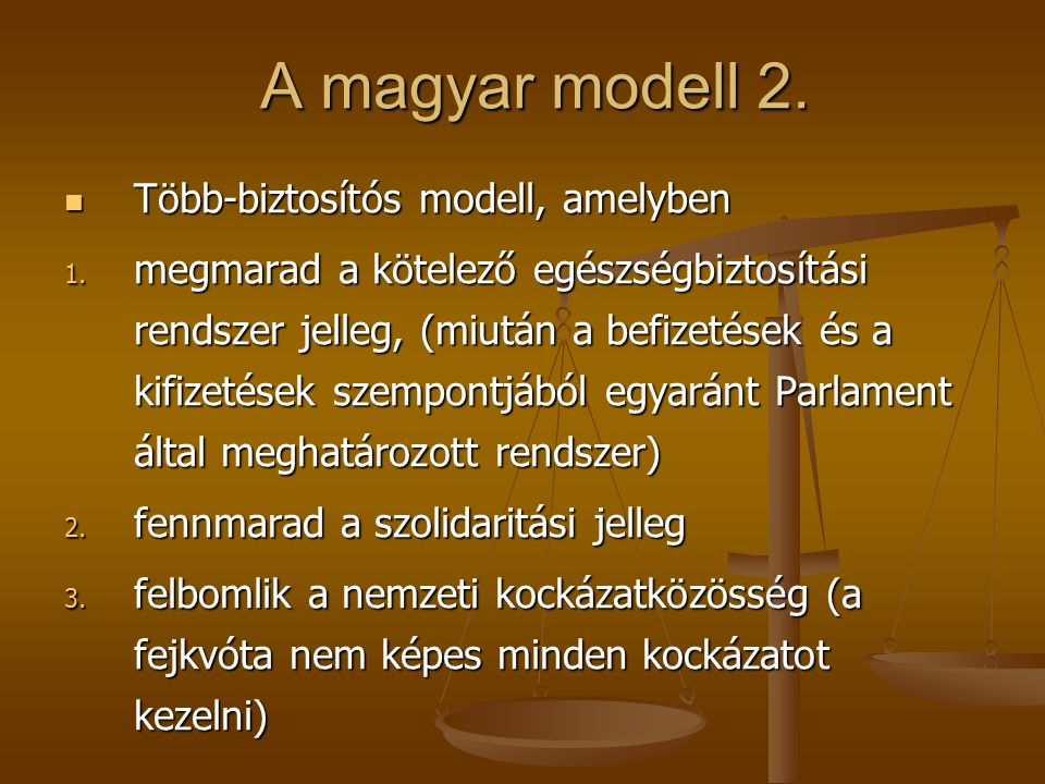 A magyar modell 2. A magyar modell 2.