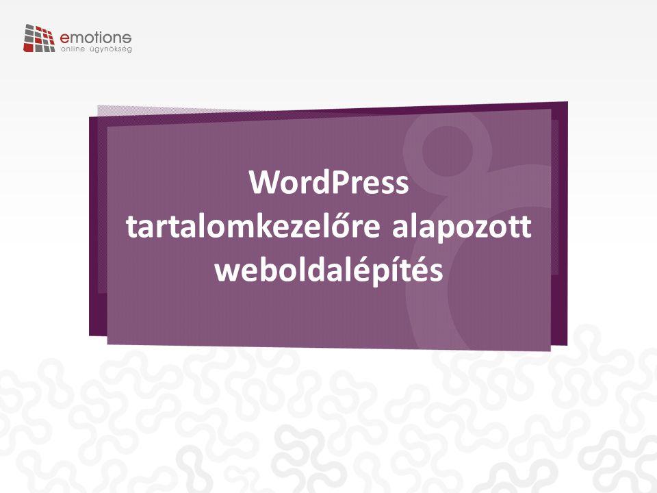WordPress tartalomkezelőre alapozott weboldalépítés