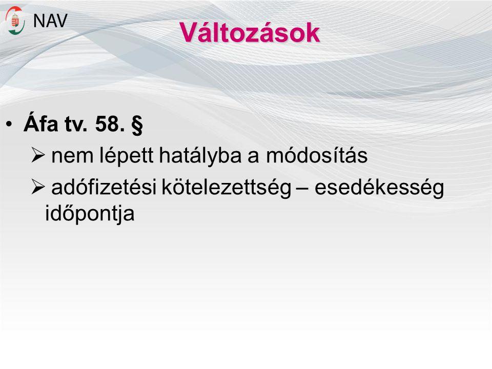 Változások Áfa tv.58.