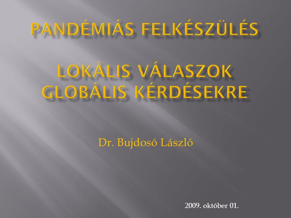 Dr. Bujdosó László 2009. október 01.