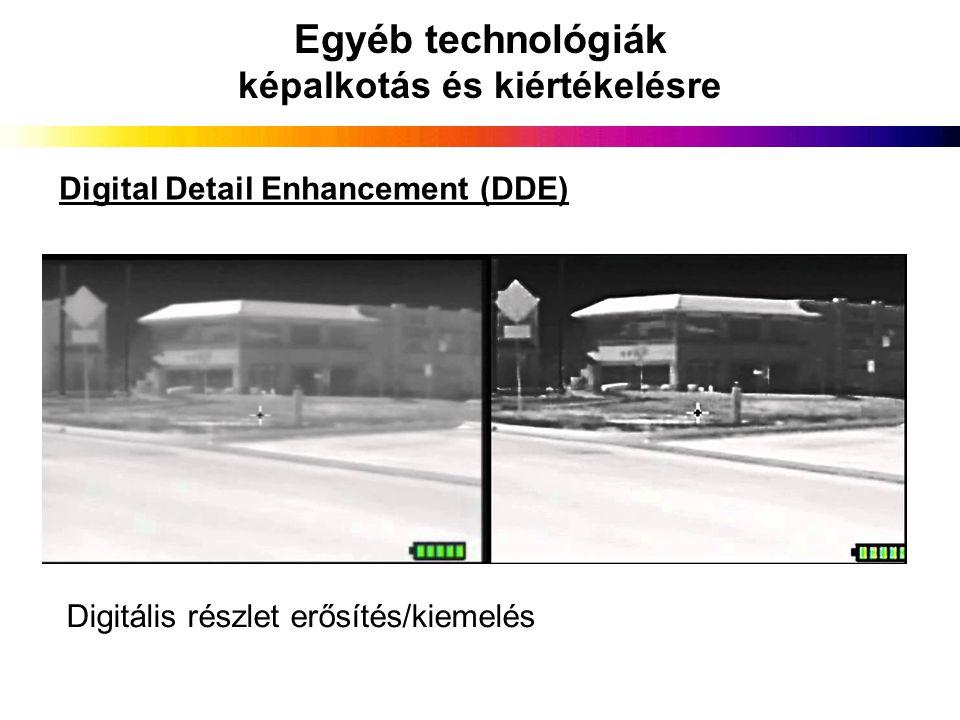 Egyéb technológiák képalkotás és kiértékelésre Digitális részlet erősítés/kiemelés Digital Detail Enhancement (DDE)