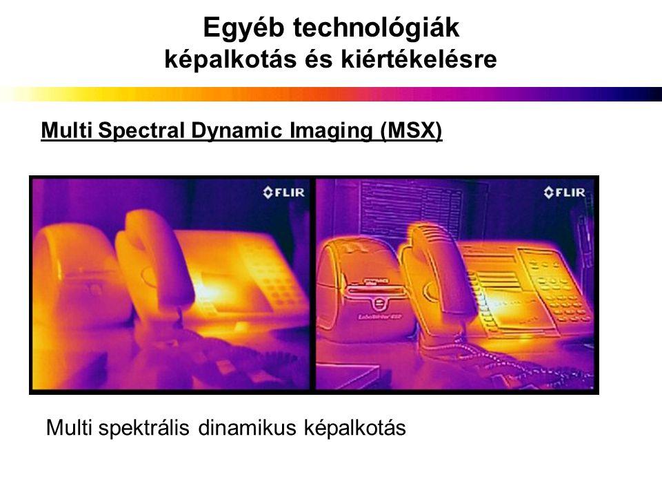 Egyéb technológiák képalkotás és kiértékelésre Multi Spectral Dynamic Imaging (MSX) Multi spektrális dinamikus képalkotás