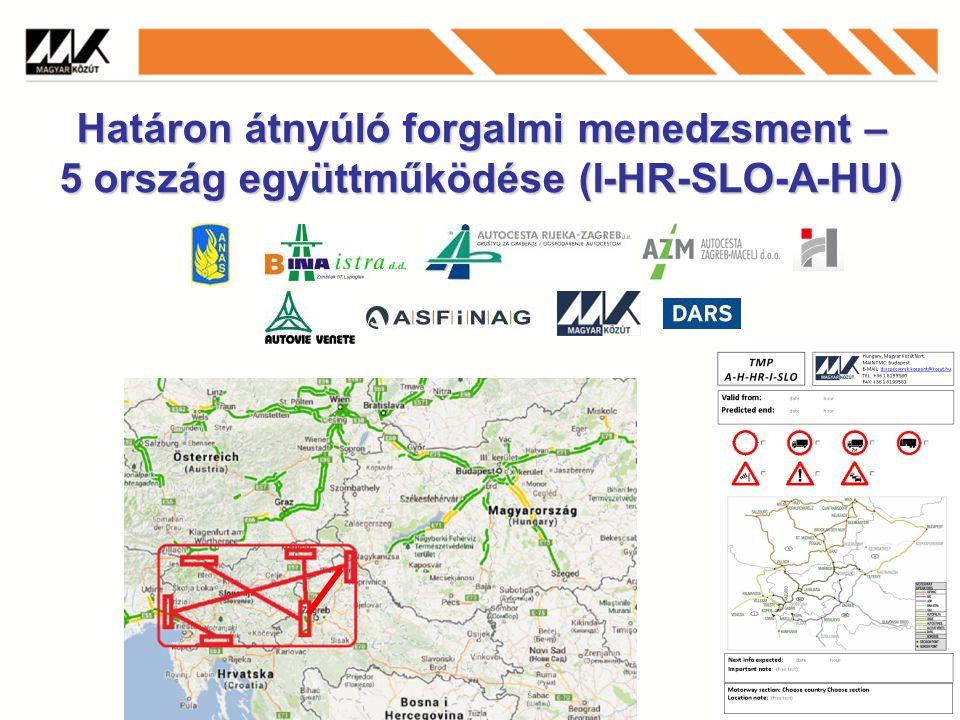 Határon átnyúló forgalmi menedzsment – 5 ország együttműködése (I-HR-SLO-A-HU)