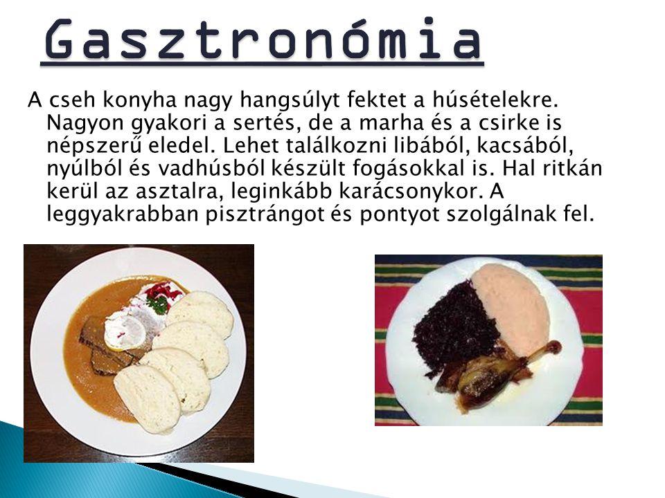 A cseh konyha nagy hangsúlyt fektet a húsételekre. Nagyon gyakori a sertés, de a marha és a csirke is népszerű eledel. Lehet találkozni libából, kacsá