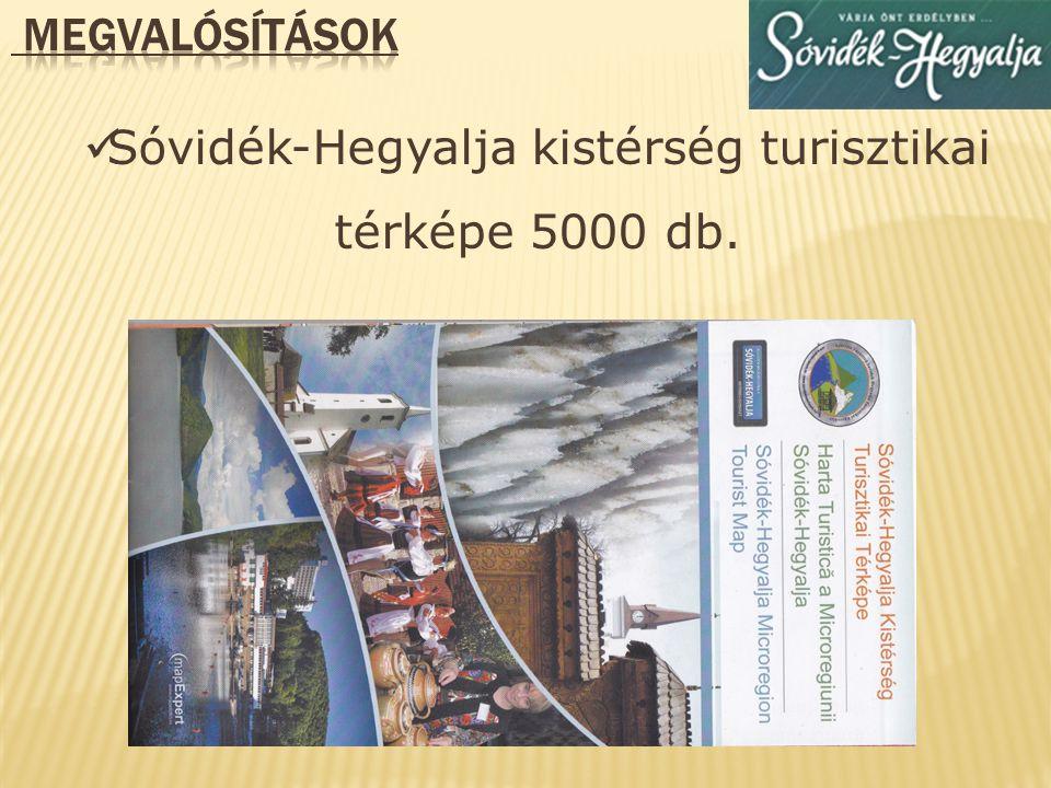 Sóvidék-Hegyalja Integrált Turisztikai Fejlesztése című pályázat - 2012-2014 Pályázat összértéke: 94969 Euró