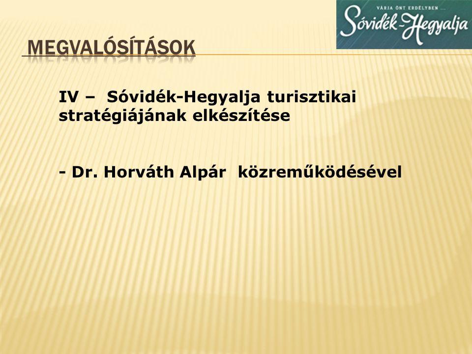 V – Sóvidék-Hegyalja szállásfoglalási rendszer elkészítése és működtetése(TDM)