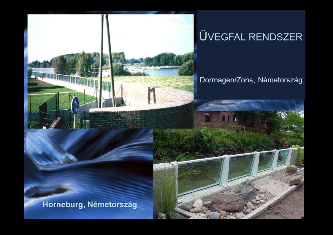 Ü VEGFAL RENDSZER Dormagen/Zons, Németország