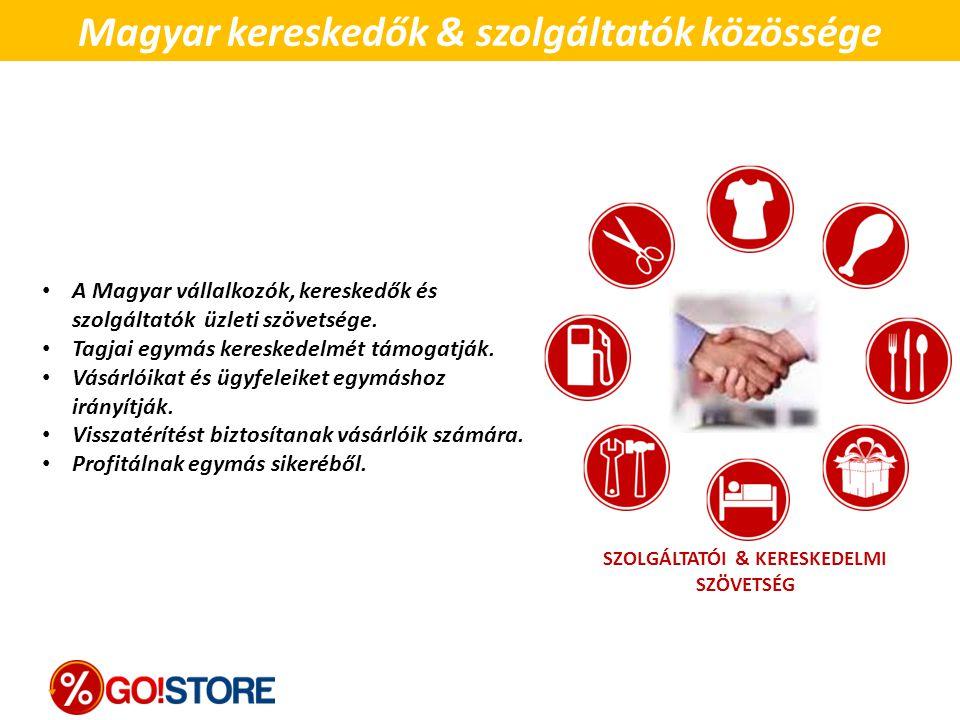 Magyar kereskedők & szolgáltatók közössége SZOLGÁLTATÓI & KERESKEDELMI SZÖVETSÉG A Magyar vállalkozók, kereskedők és szolgáltatók üzleti szövetsége. T