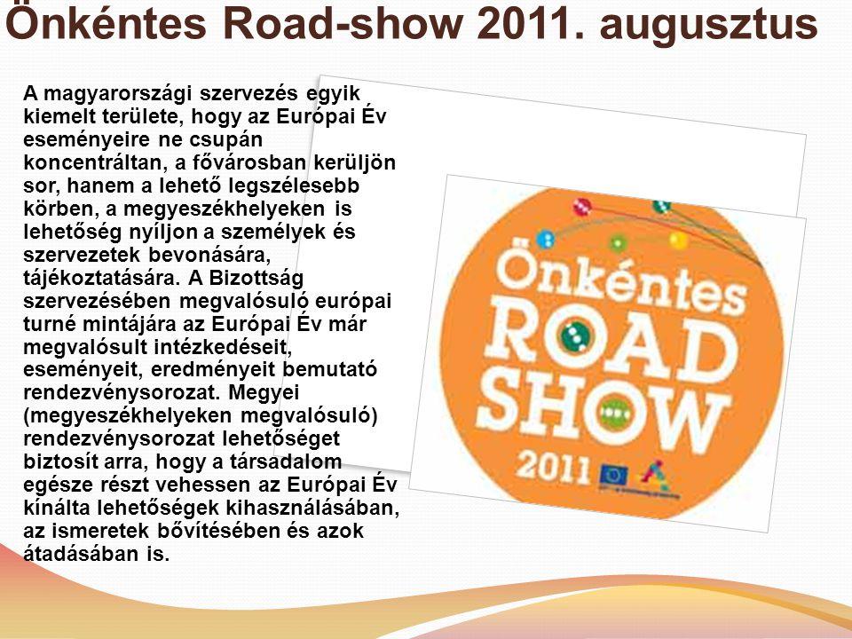 Önkéntes Road-show 2011.