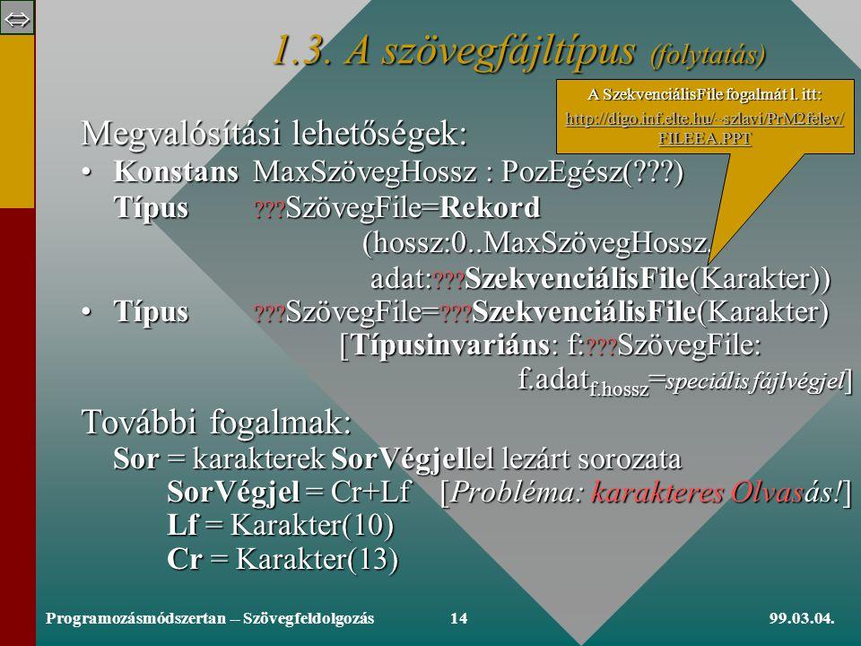  99.03.04.Programozásmódszertan -- Szövegfeldolgozás13 1.3.
