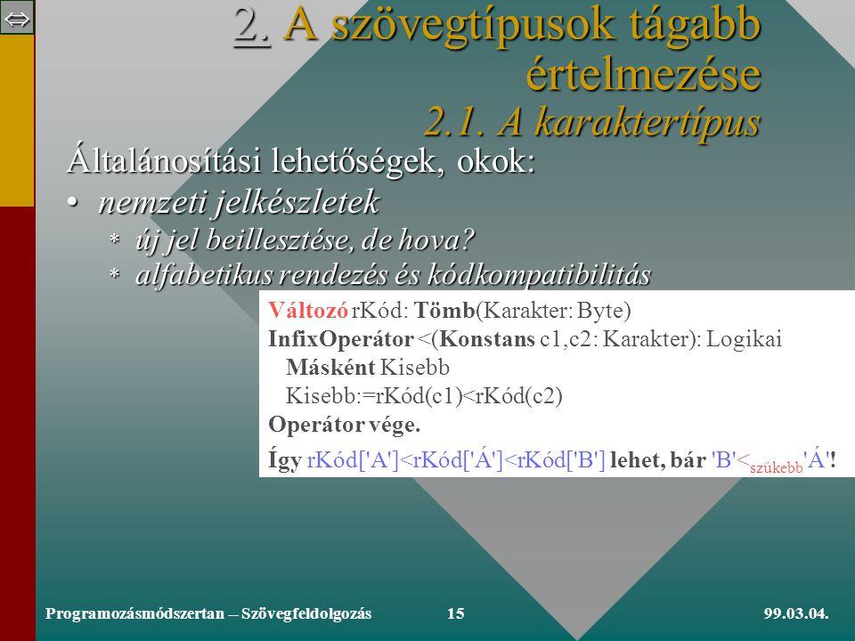  99.03.04.Programozásmódszertan -- Szövegfeldolgozás14 1.3.