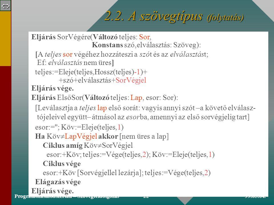  99.03.04.Programozásmódszertan -- Szövegfeldolgozás21 2.2.