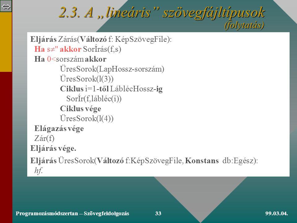  99.03.04.Programozásmódszertan -- Szövegfeldolgozás32 2.3.