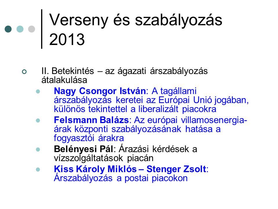 Verseny és szabályozás 2013 II.