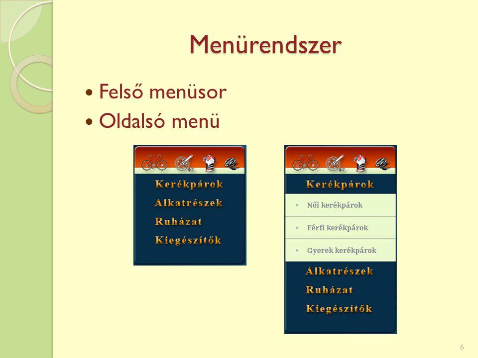 Menürendszer Felső menüsor Oldalsó menü 6